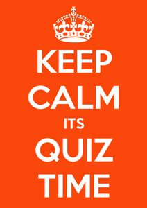 Keep calm it's time to quiz